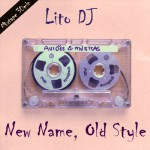 Domingo pra festar – Lito DJ – New Name, Old Style