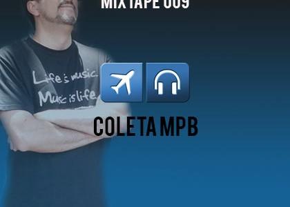 Sexta Feira, dia de #Mixtape – Coleta de MPB