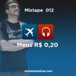 Meus 20 centavos – Músicas para as passeatas por um Brasil Melhor