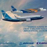 Oficial: Boeing rescinde o contrato com a Embraer