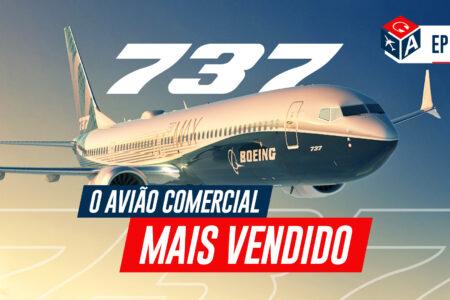Por que o 737 é um grande clássico da aviação?