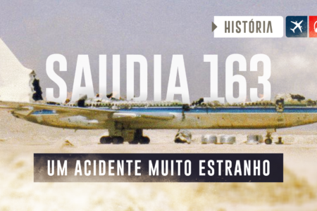 Um dos Acidentes Mais Estranhos – Saudia Voo 163