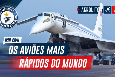 Os 5 aviões Comerciais Mais Rápidos do Mundo